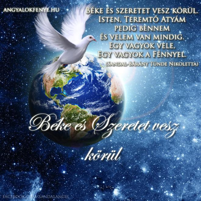 Angyali üzenet Béke és Szeretet vesz körül