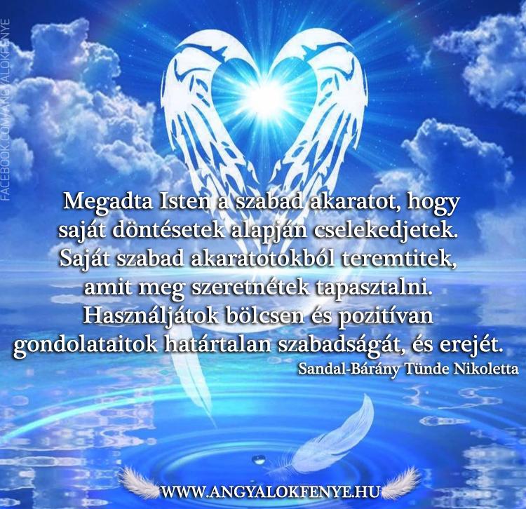 Angyali üzenet-Isten megadta a szabad akaratot