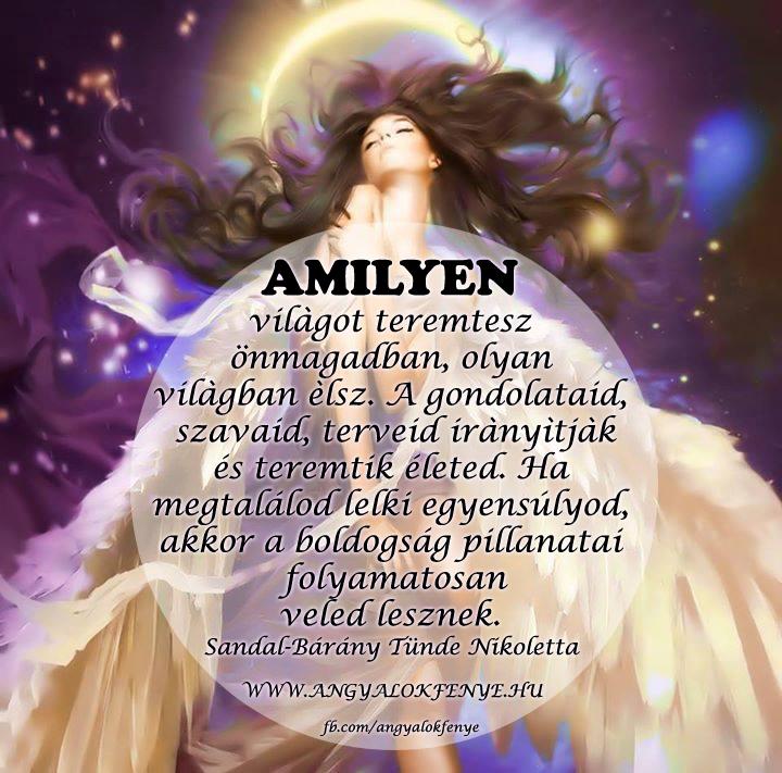 Angyali üzenet-Amilyen világot teremtesz önmagadban