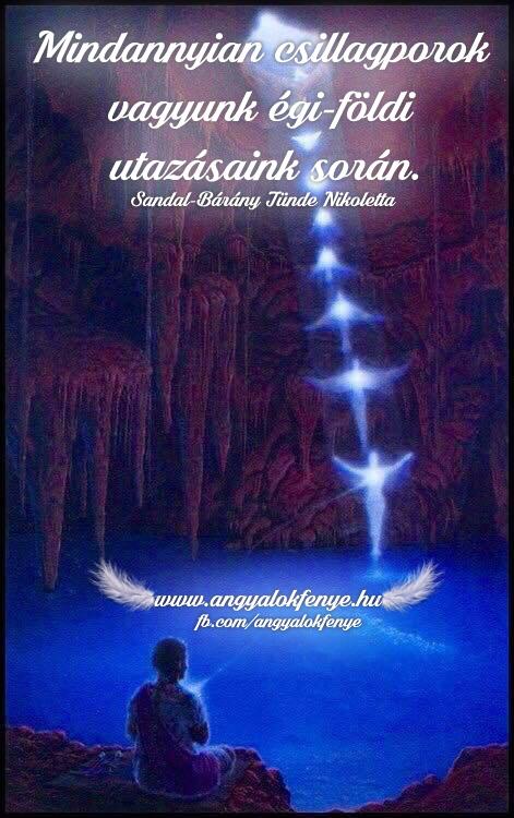 Angyali üzenet-Mindannyian csillagporok vagyunk
