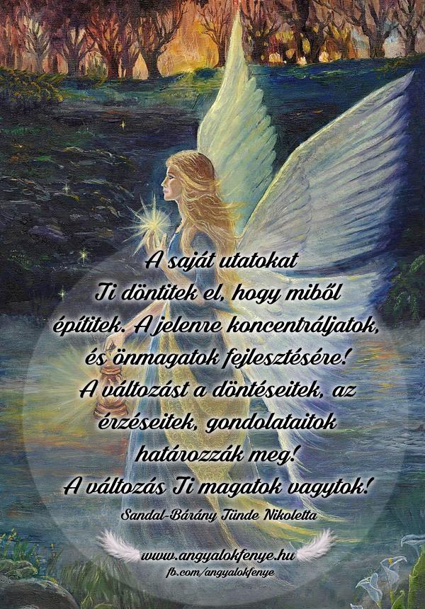 Angyali üzenet-A saját utatokat Ti döntitek el