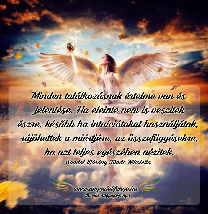 Angyali üzenet-Minden találkozásnak értelme van