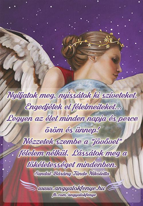 Angyali üzenet-Nyíljatok meg, nyissátok ki szíveteket