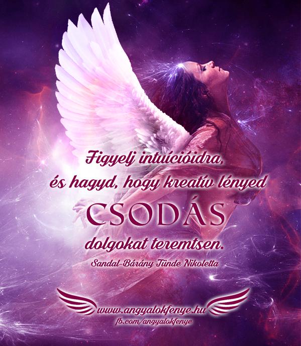 Angyali üzenet-Figyelj intuícióidra