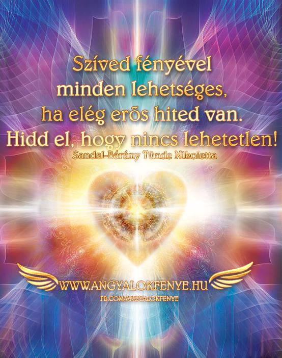 Angyali üzenet-Szíved fényével minden lehetséges