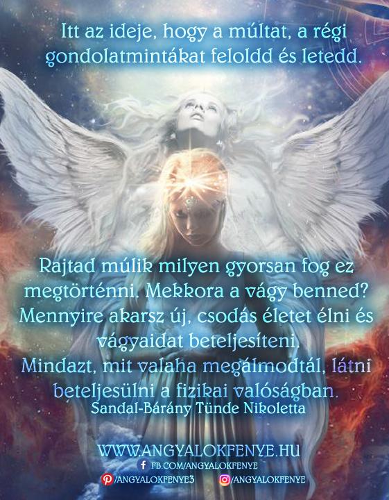 Angyali üzenet-Itt az ideje, hogy a múltat feloldd