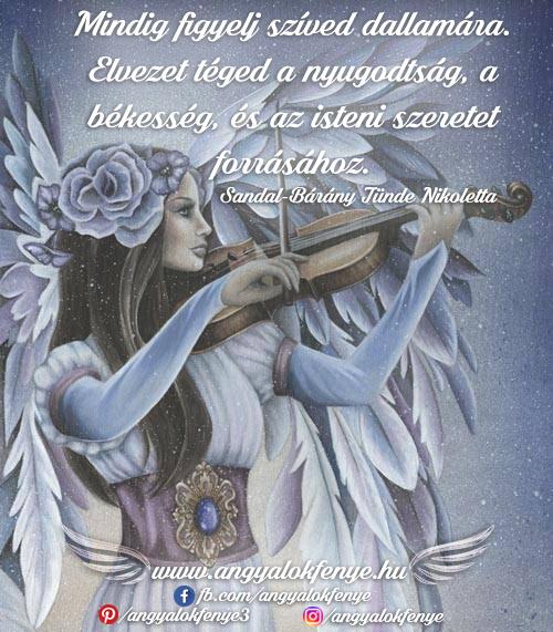 Angyali üzenet-Mindig figyelj szíved dallamára