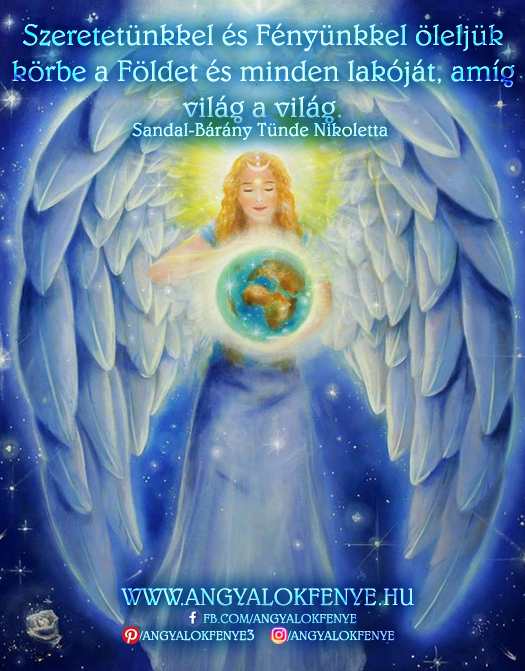 Angyali üzenet-Szeretetünkkel és Fényünkkel öleljük körbe a Földet