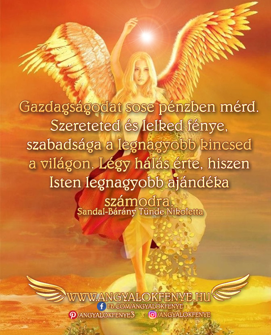 Angyali üzenet-Szereteted és lelked fénye a legnagyobb kincsed