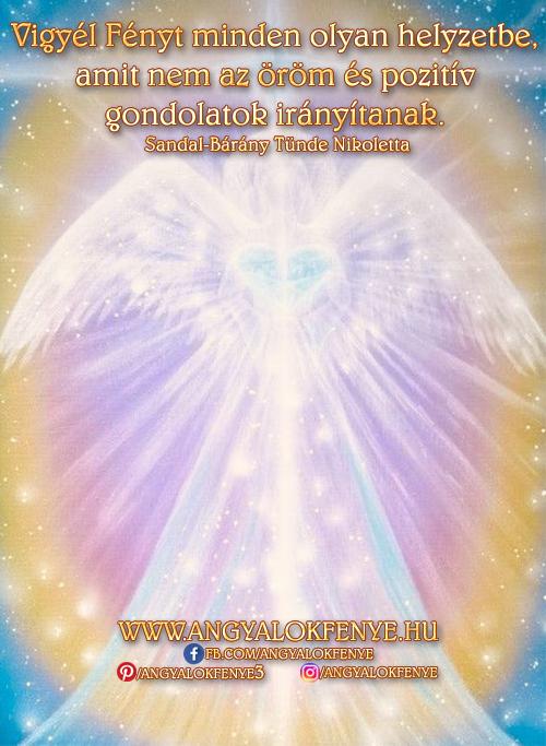 Angyali üzenet-Vigyél Fényt minden helyzetbe