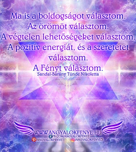 Angyali üzenet-Ma is a boldogságot és a Fényt választom