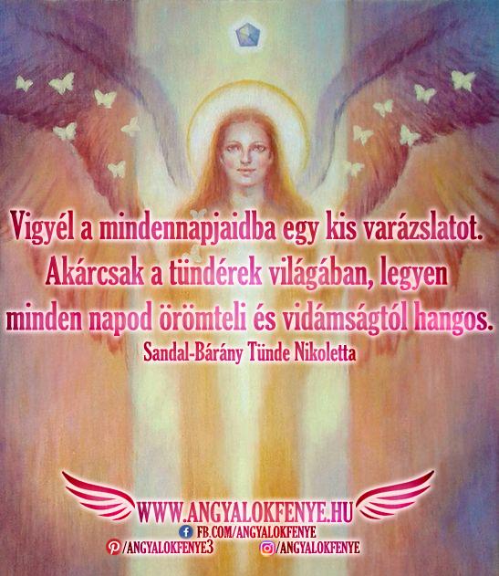 Angyali üzenet-Vigyél a mindennapjaidba egy kis varázslatot