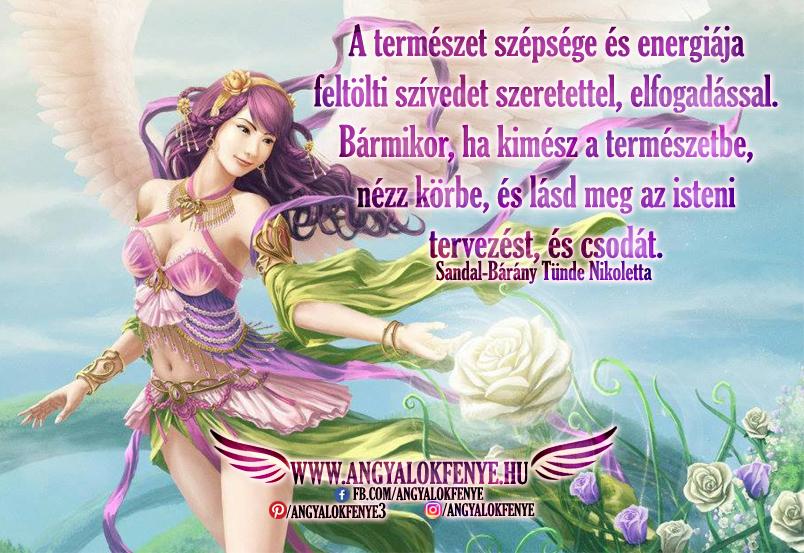 Angyali üzenet-A természet szépsége és energiája feltölti szívedet szeretettel