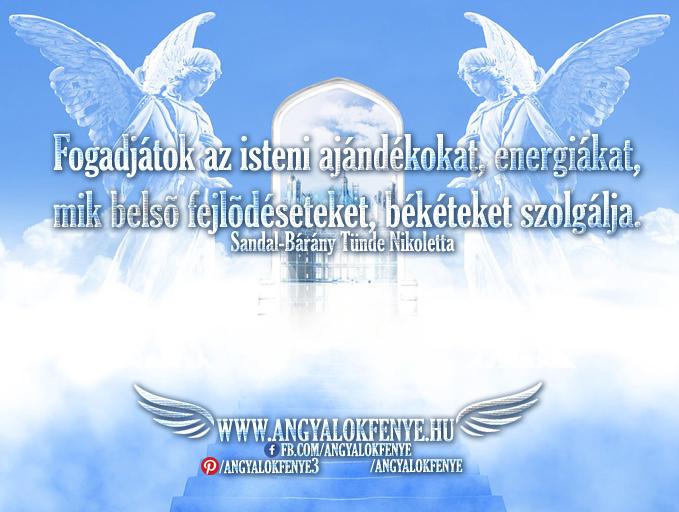 Angyali üzenet-Fogadjátok az isteni ajándékokat