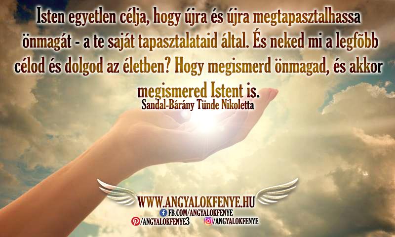 Angyali üzenet: Isten egyetlen célja
