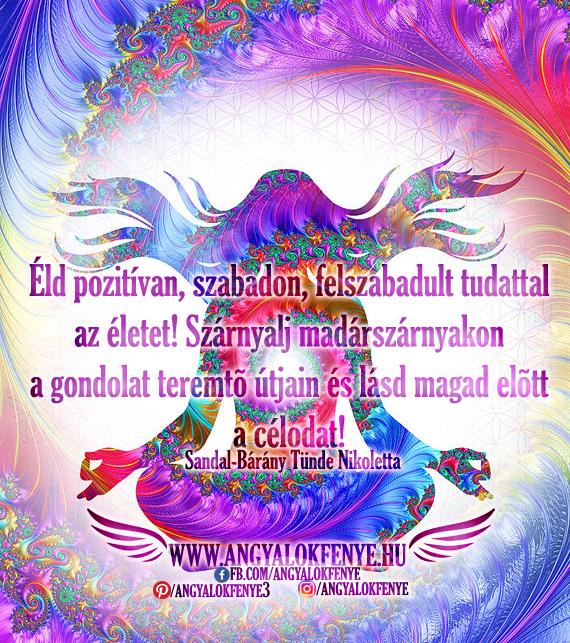 Angyali üzenet-Szárnyalj madárszárnyakon a gondolat teremtő útjain