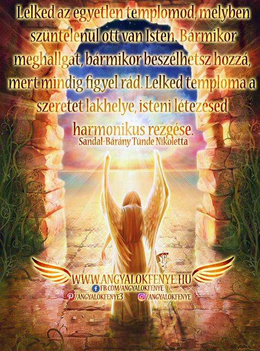 Angyali üzenet-Lelked az egyetlen templomod, melyben szüntelenül ott van Isten